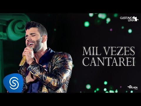 Gusttavo Lima – Mil Vezes Cantarei