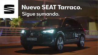 Nuevo SEAT Tarraco. Sigue sumando. Trailer