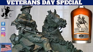 Veterans Day Special - Horse Soldier Bourbon