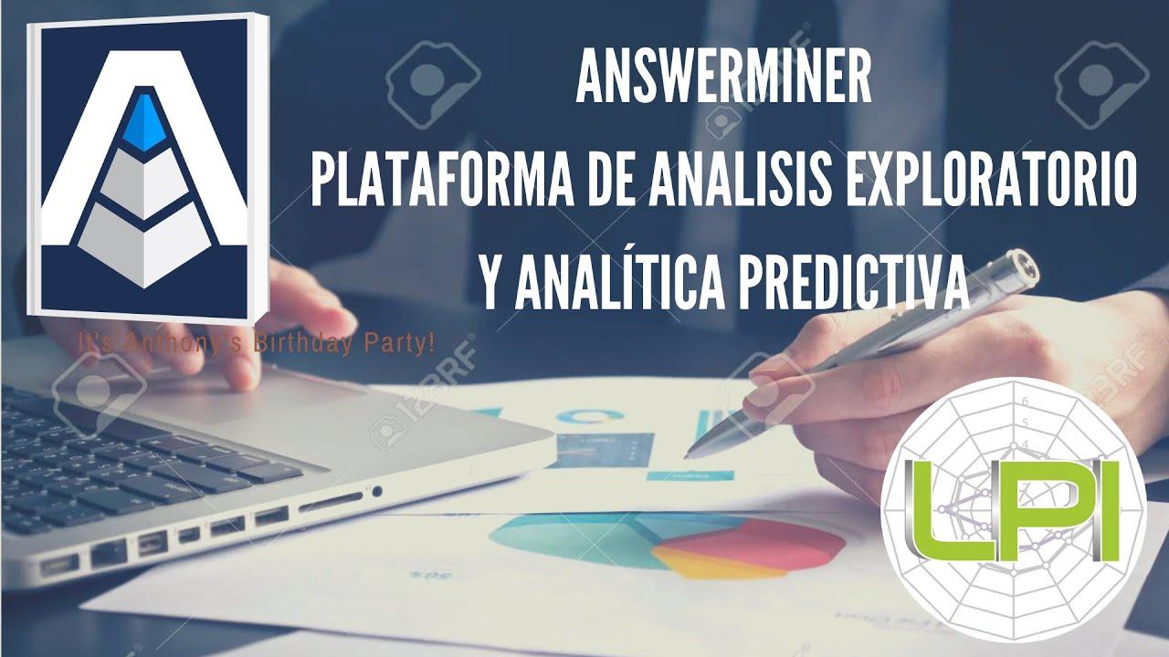 Exploración de datos y Analítica Predictiva basados en árboles de Decisión con AnswerMiner