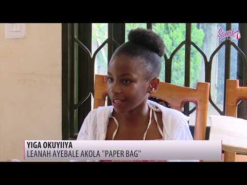 YIGA OKUYIIYA: Leanah Ayebale akola 'Paper bag'