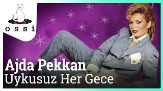 Ajda Pekkan / Uykusuz Her Gece (Official Audio)