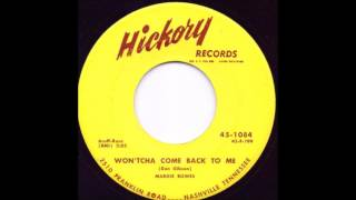 Wontcha Come Back To Me - Margie Bowles