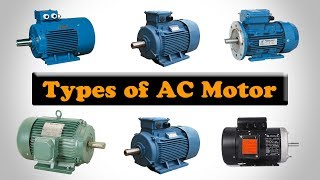 Types of AC Motor - Different Types of Motors - Electric Motor Types