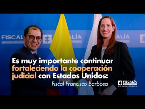 Fiscal Barbosa: Es muy importante continuar fortaleciendo la cooperación judicial con EE.UU.
