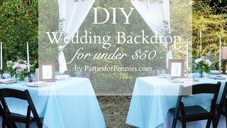 DIY Wedding Backdrop Under $50