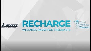 Recharge with LEMI & World Wellness Weekend