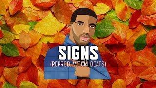 Drake - Signs (Instrumental) | Reprod. Wocki Beats