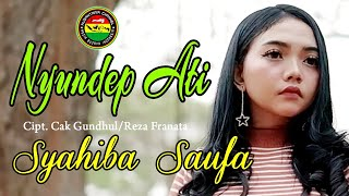 Download lagu Nyundep Ati Syahiba Saufa Mp3