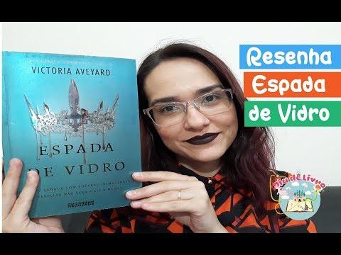 Espada de Vidro - Rainha Vermelha | Victoria Aveyard | Editora Seguinte | Resenha - Dia de Livro