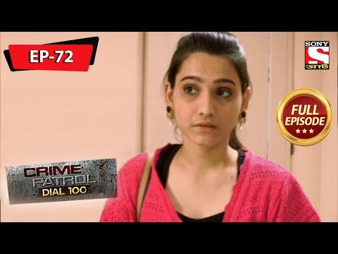 Crime Patrol Dial 100 - ক্রাইম প্যাট্রোল - Bengali - Full Episode 72 - 14th March, 2020