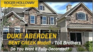 Toll Brothers DUKE Aberdeen Model Home for Sale in Bent Creek SC