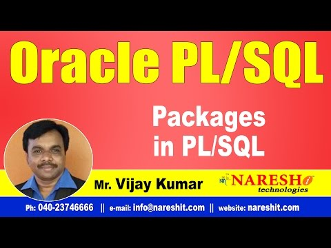 Packages in PL/SQL | Oracle PL/SQL Tutorial Videos | Mr.Vijay Kumar