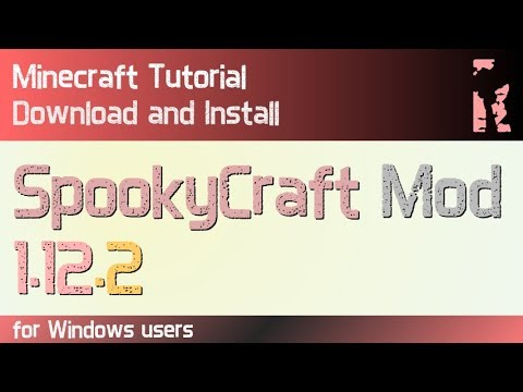 SPOOKYCRAFT MOD 1.12.2 minecraft - how to download and install [a Halloween mod] (with forge)