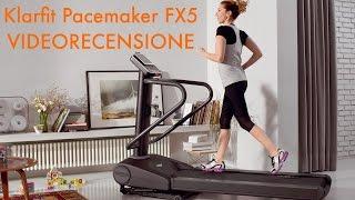 Klarfit Pacemaker FX5. tapis roulant. videorecensione.