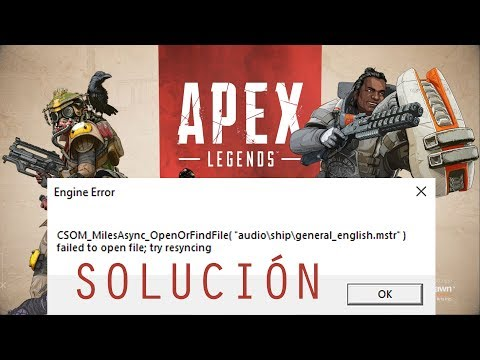 Solución al 'Engine Error' en Apex Legends [Loquendo]