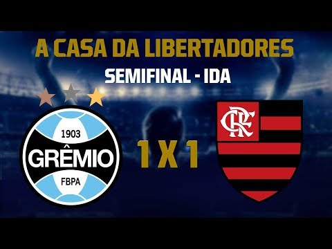 Quem vai copar o Maraca? Grêmio x Flamengo pela ida da semifinal da Libertadores - Jogo Completo