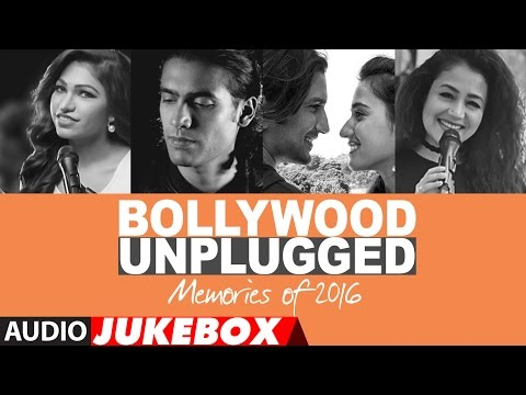 Download Bollywood Unplugged : Memories Of 2016  | Best of Bollywood Unplugged Songs 2016 | T-Series HD Video