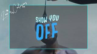 Wurld  Show You Off Feat  Shizzi, Walshy Fire (Lyrics)