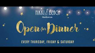 Nikki Beach Mallorca  Open for Dinner