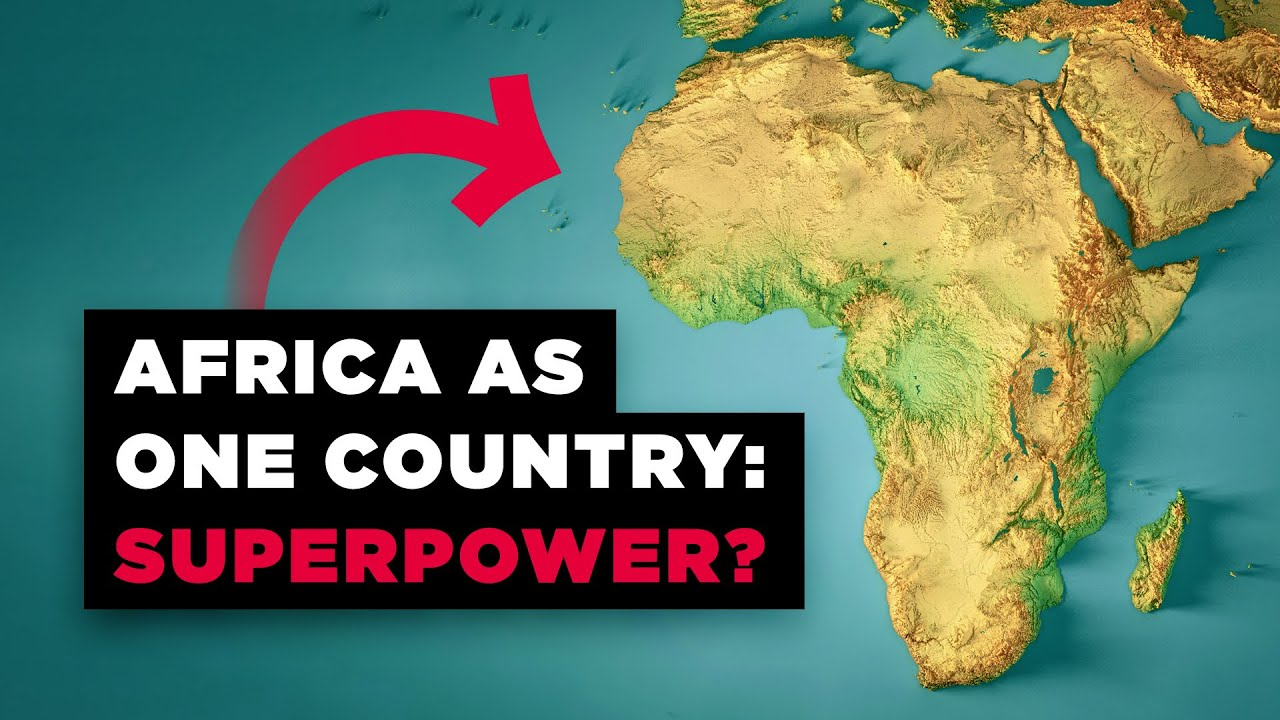 What If Africa Was Just ONE Country? thumbnail