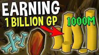 How to Earn 1 Billion GP in Oldschool Runescape! [OSRS]