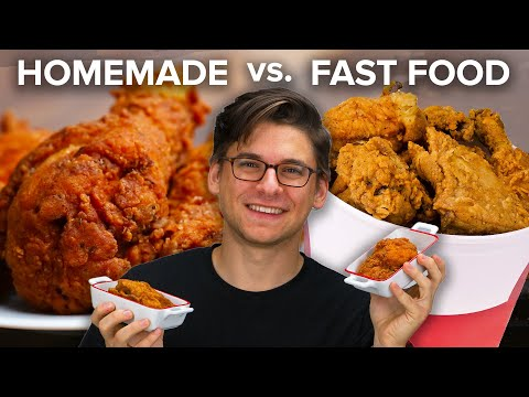 Homemade Vs. Fast Food: Fried Chicken