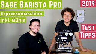 SAGE Barista Pro – Espressomaschine mit Mühle | Test + Tipps
