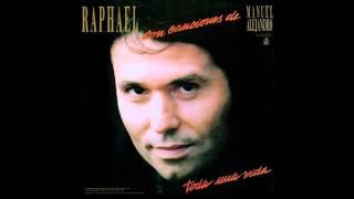 Raphael - Voy a Llenarte Toda