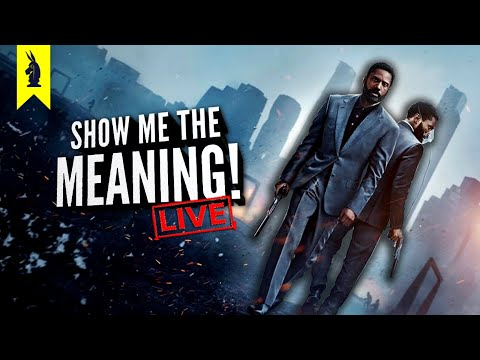 Tenet (2020) – Show Me the Meaning! LIVE!