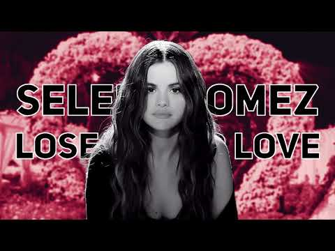 Selena Gomez - Lose You To Love Me | 10 hours