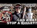 Can a Bat Stop a Bullet? Lucille vs. 9mm