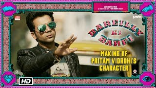 Bareilly Ki Barfi | Making of Pritam Vidrohi