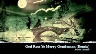 God Rest Ye Merry Gentlemen (Alex S. Dubstep Remix)