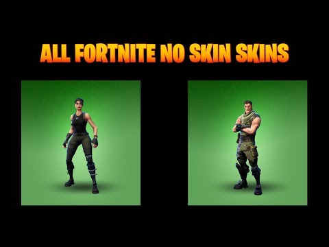 FORTNITE NO SKIN SKINS