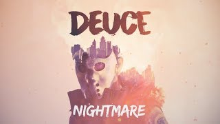 Deuce   Nightmare (Lyric Video)