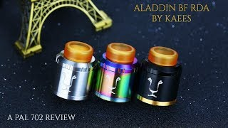 ALADDIN BF RDA BY KAEES ~ BUILD/WICK/REVIEW ~TRIPLE AIRFLOW RSA!!
