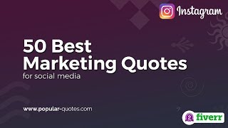 50 Best Marketing Quotes For Social Media