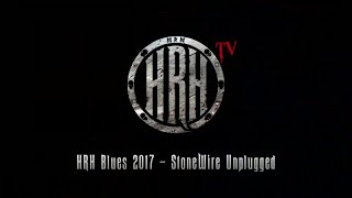 HRH TV – Stonewire Unplugged @ HRH Blues III