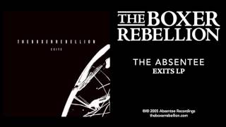 The Boxer Rebellion - The Absentee (Exits LP)