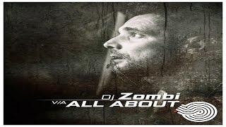 Gambar cover DJ Zombi - All About [Full Album] ᴴᴰ