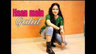 Haan Main Galat - Love Aaj Kal | Kartik, Sara | Pritam |Arijit Singh | Shashwat| Dance With Akanskha