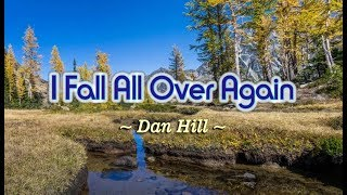 I Fall All Over Again - Dan Hill (KARAOKE)