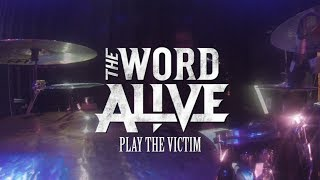 Luke Holland (The Word Alive) - Play The Victim || DRUM CAM