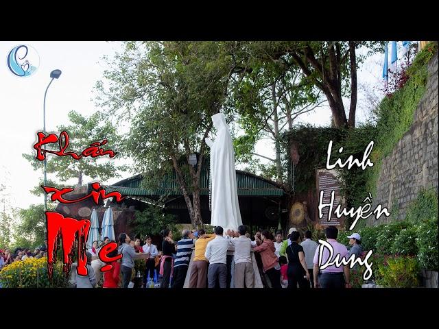 Khấn Xin Mẹ – Linh Huyền Dung