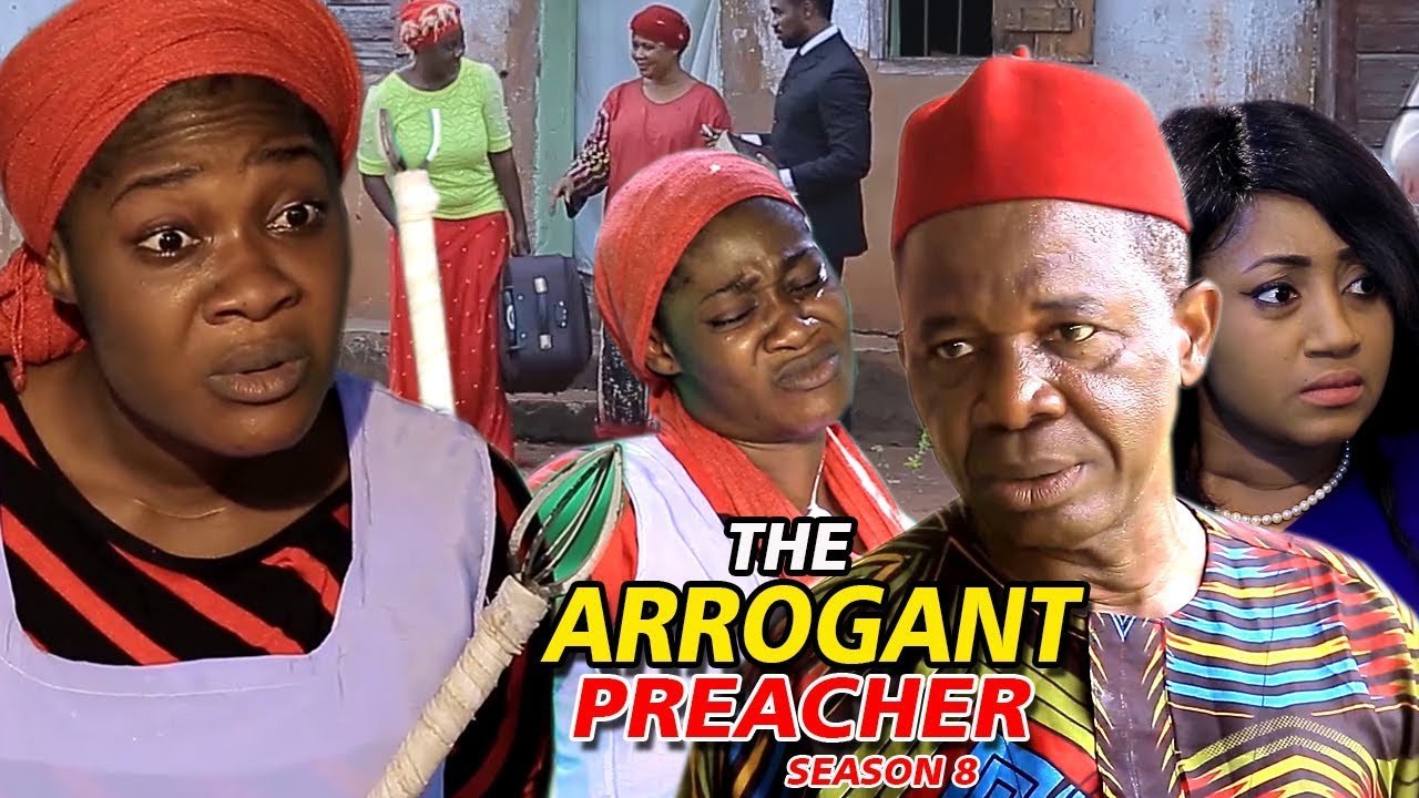The Arrogant Preacher (2019) (Part 8)