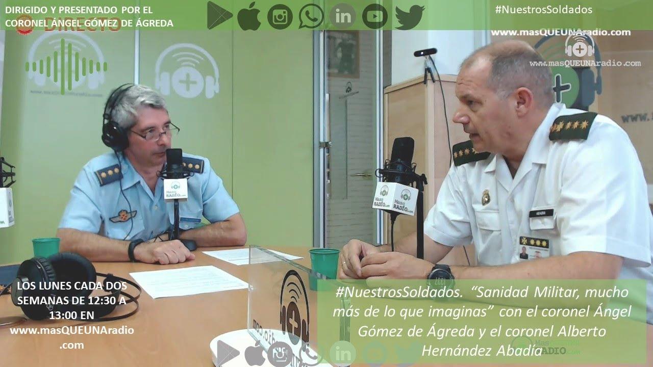 NUESTROS SOLDADOS #6 con el coronel Ángel Gómez de Ágreda.