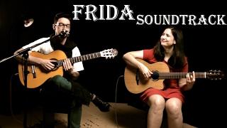 Frida Soundtrack: La Llorona by Chavela Vargas (guitar cover) The Desperado's
