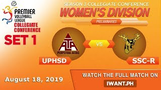 SET 1: UPHSD vs. SSC-R -  August 18, 2019  | #PVL2019 (Watch the full game on iWant.ph)