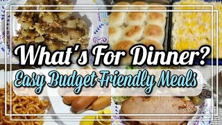What's For Dinner | Easy & Budget Friendly Meals